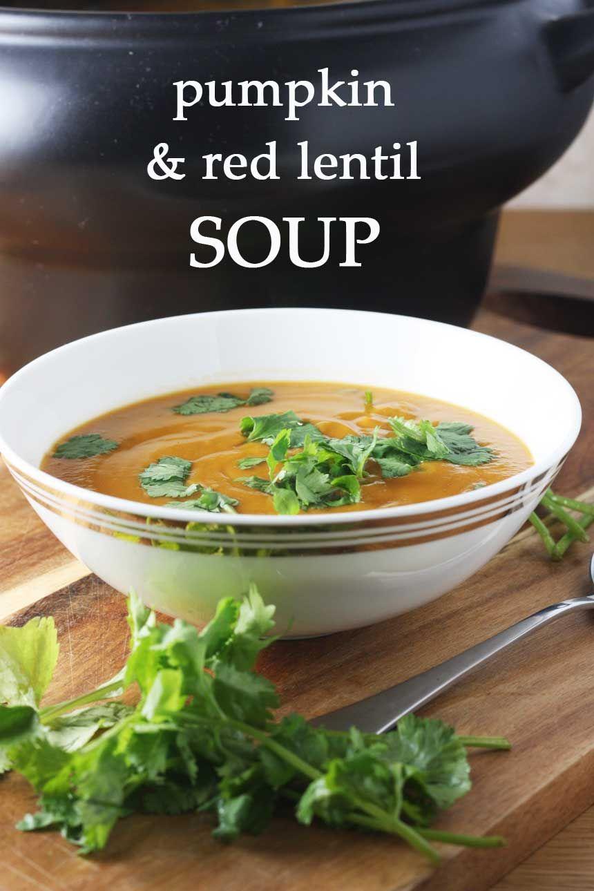 Thai pumpkin & red lentil soup | Recipe | Beautiful, Red curry paste ...
