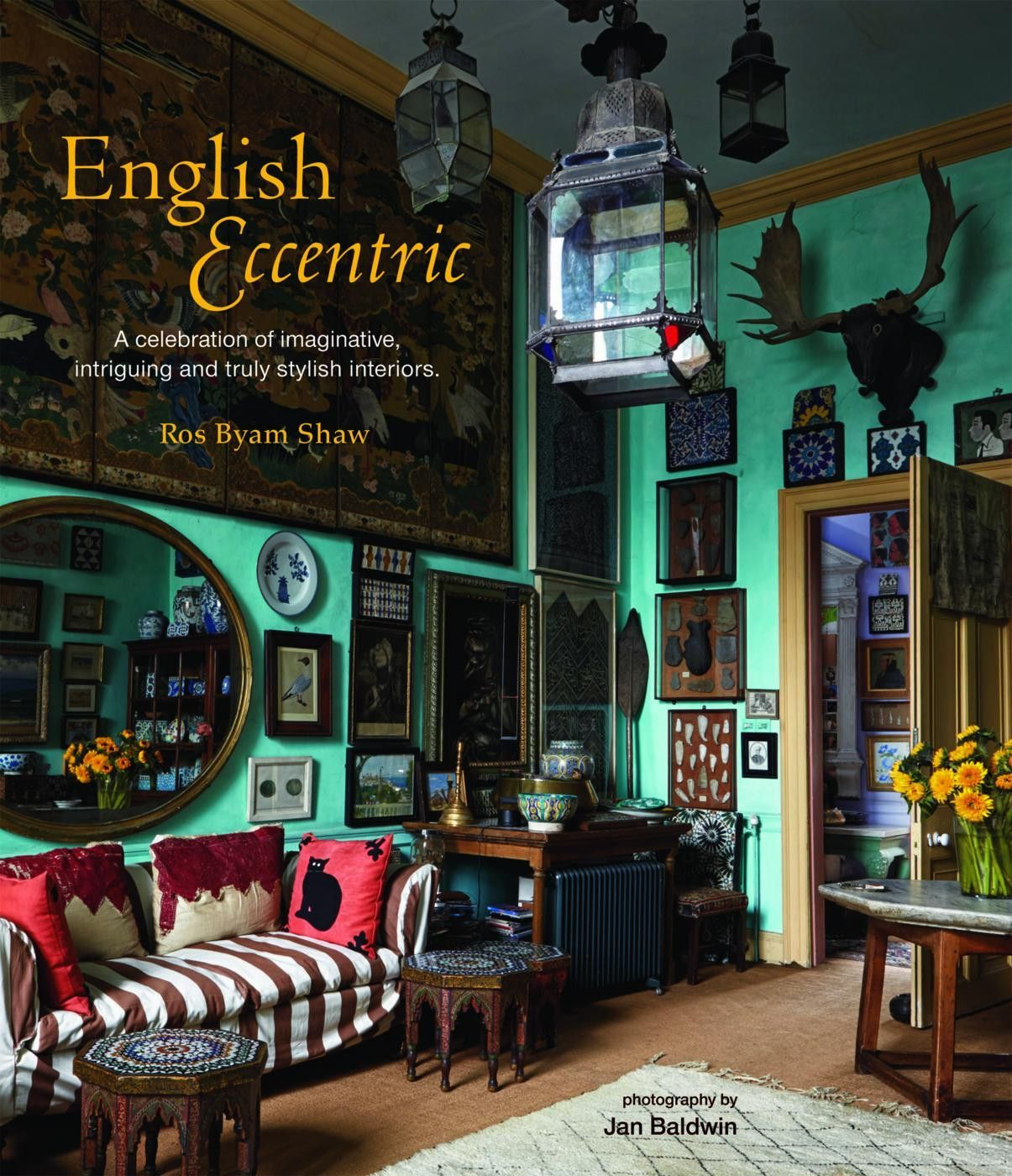The English Eccentric Ros Byam Shaw: Interior Design Books