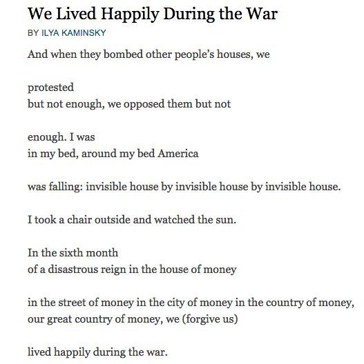 We Lived Happily During the War - Ilya Kaminsky   Pretty words ...