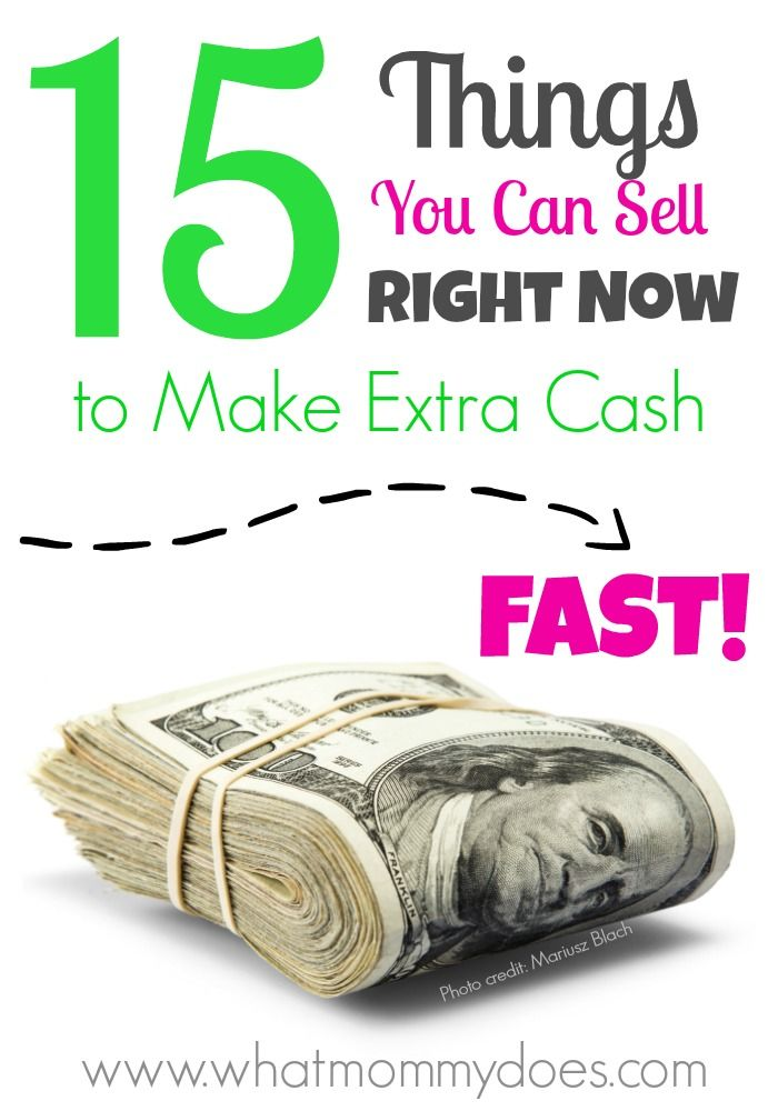 15 things you can sell to make money fast all items from around