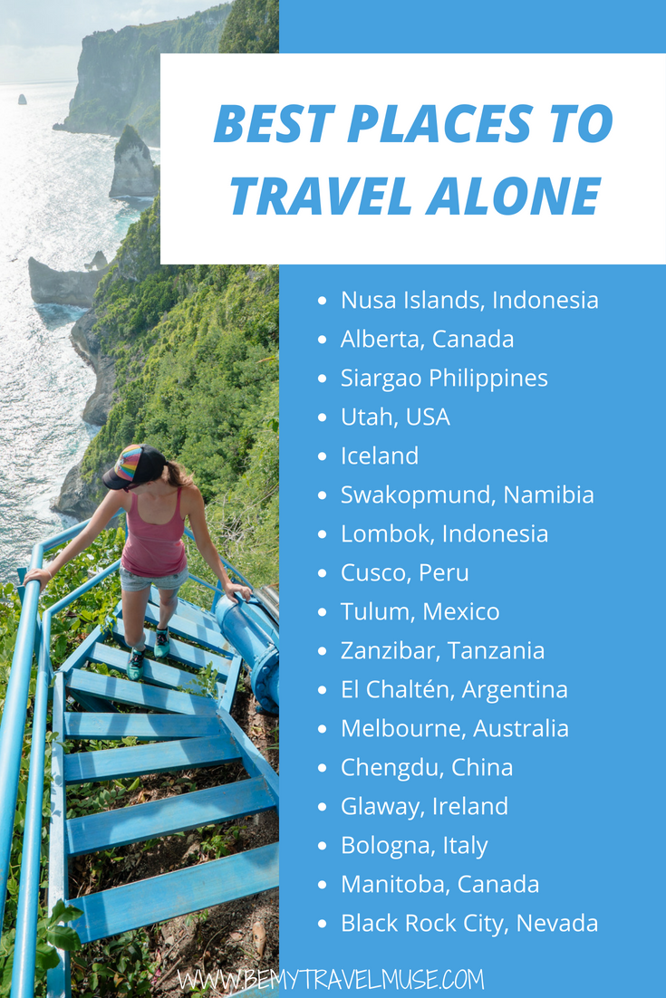17 Of The Best Places To Travel Alone Best Places To Travel Places To Travel Travel Alone
