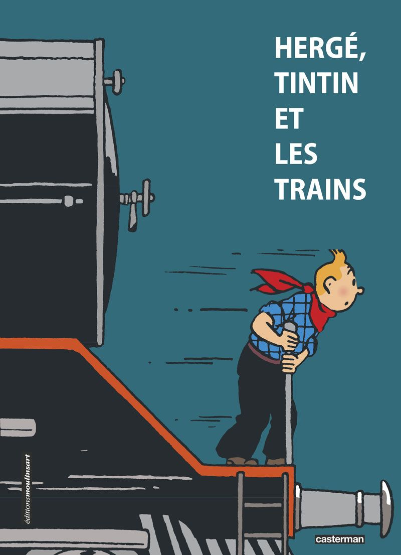 Tim Struppi 3 Gratis Malvorlage In Comic: Hergé, Tintin Et Les Trains - BDfugue.com