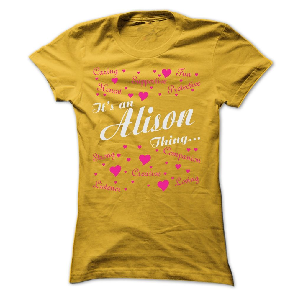 Love Tshirt name printing] ALISON THING AWESOME SHIRT Best