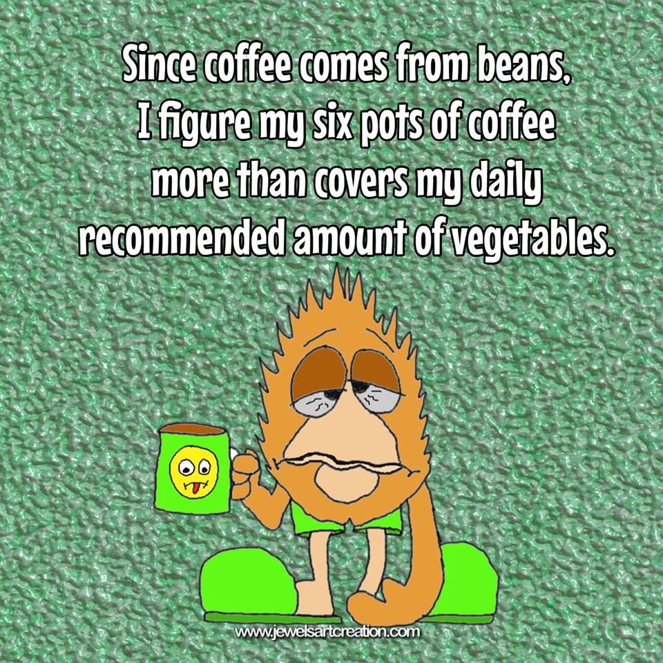 Coffee Funnies Coffee Quotes Vegetable Quotes Fun Posts Morning Funnies Coffee Quotes Coffee Humor Coffee Addict