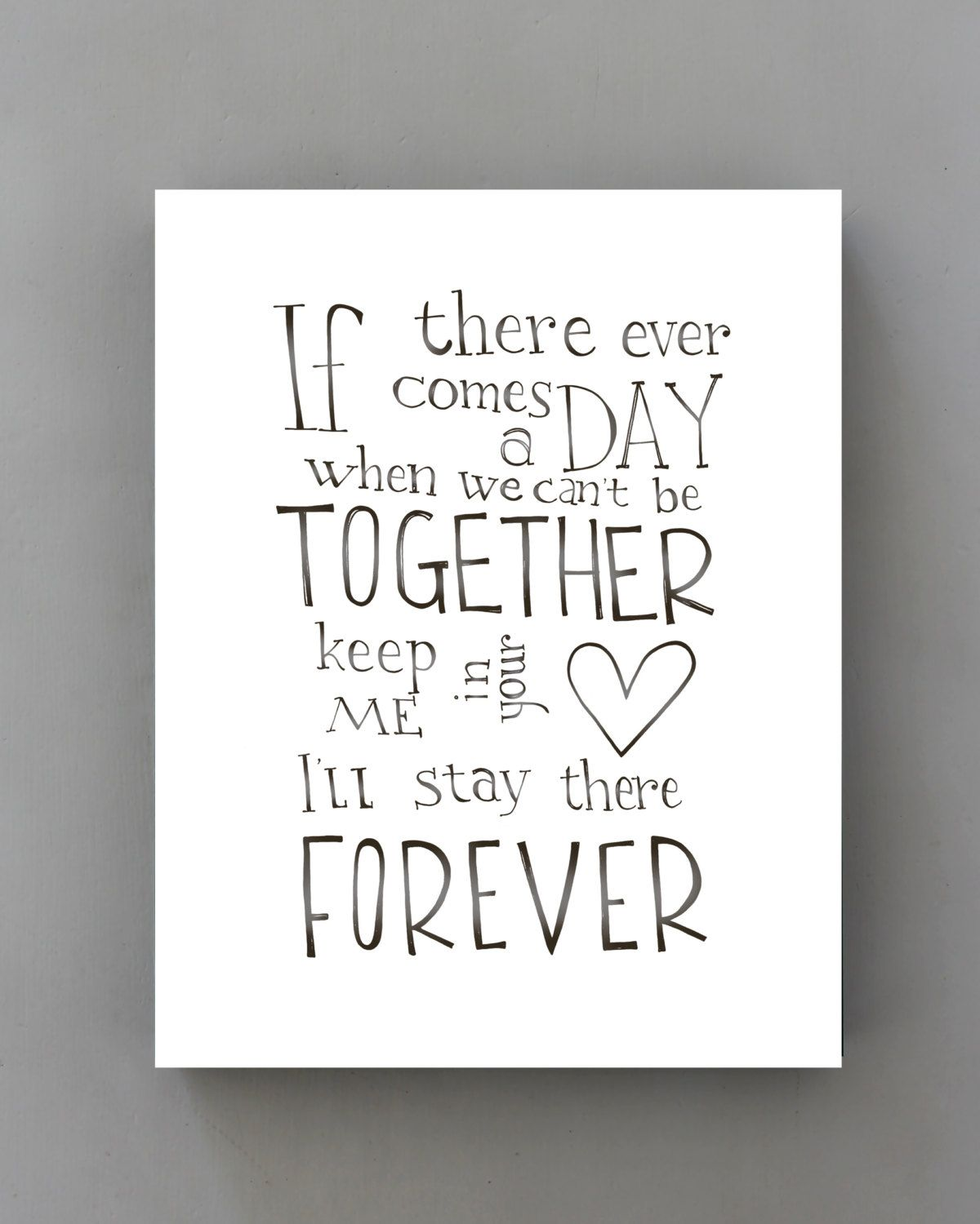 If there ever comes a day, Winnie the Pooh quote art print