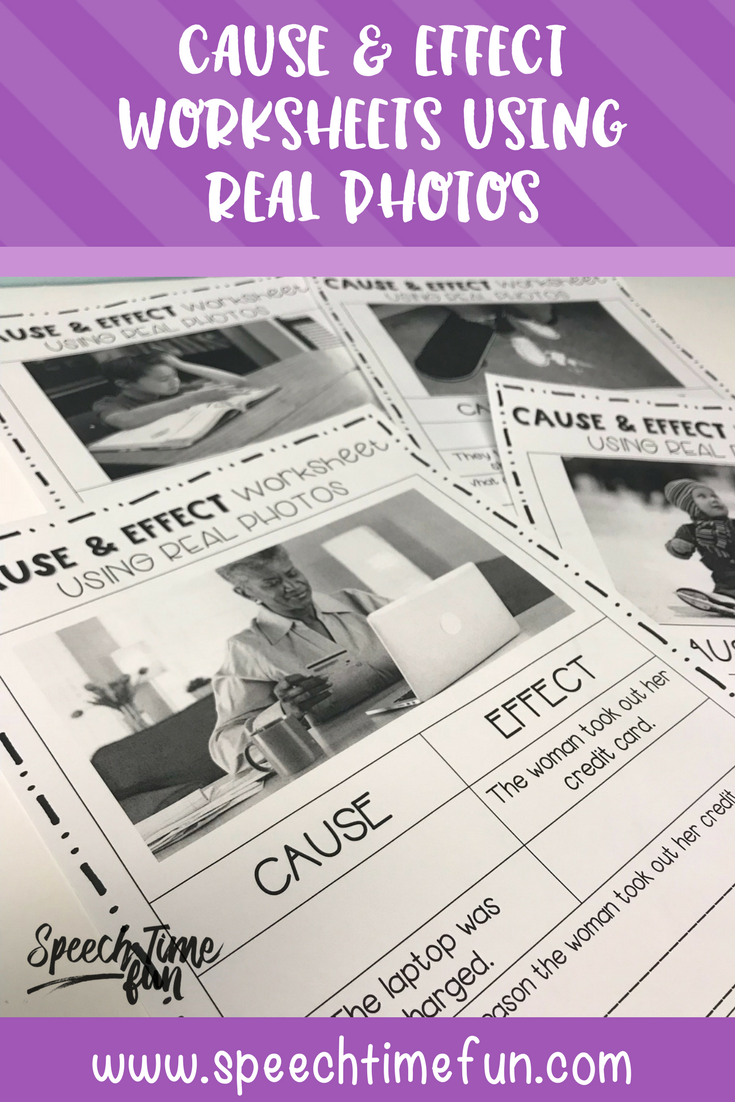 Cause and Effect Worksheets Using Real Photos - no prep and perfect for older speech and language students.  Each page has a graphic organizer and higher level thinking practice.