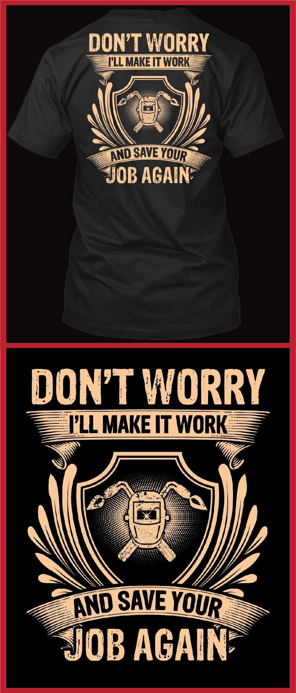 857db73d5 Welder Gifts,Funny welding t shirts,welder hoodies,welder shirts,welder  memes,welder quotes,Welder Gifts.