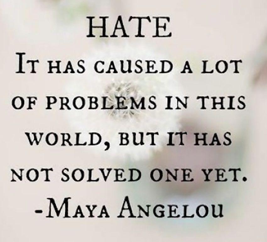 No Hate Quotes Quotesgram