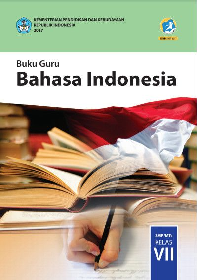 Buku Bahasa Indonesia Kelas Vii 7 Kurikulum 2013 Revisi 2017 Pdf Buku Bahasa Indonesia Bahasa