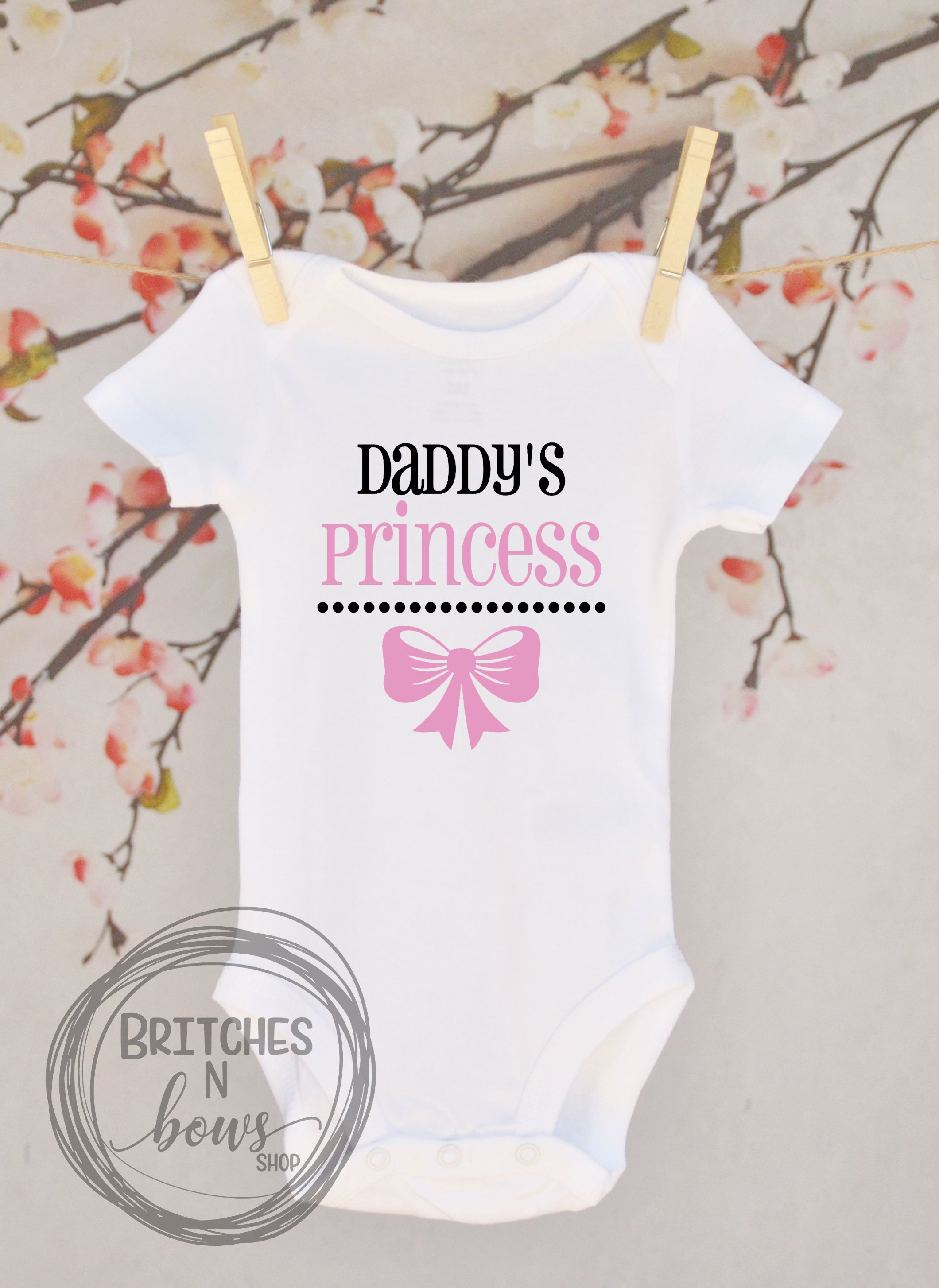 Daddy s Princess with Bow Baby Apparel Toddler Shirts Trendy