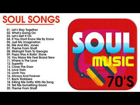 Top 30 Greatest Soul Songs Of The 70s Best Soul Music Of All Time