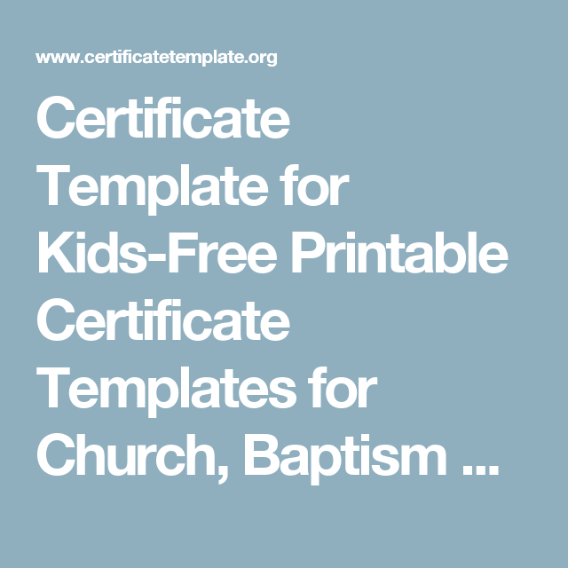 certificate template for kids free printable certificate templates for church baptism certificate templates