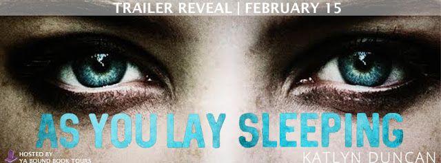 Book-o-Craze: TRAILER REVEAL | As You Lay Sleeping by Katyn Dunc...
