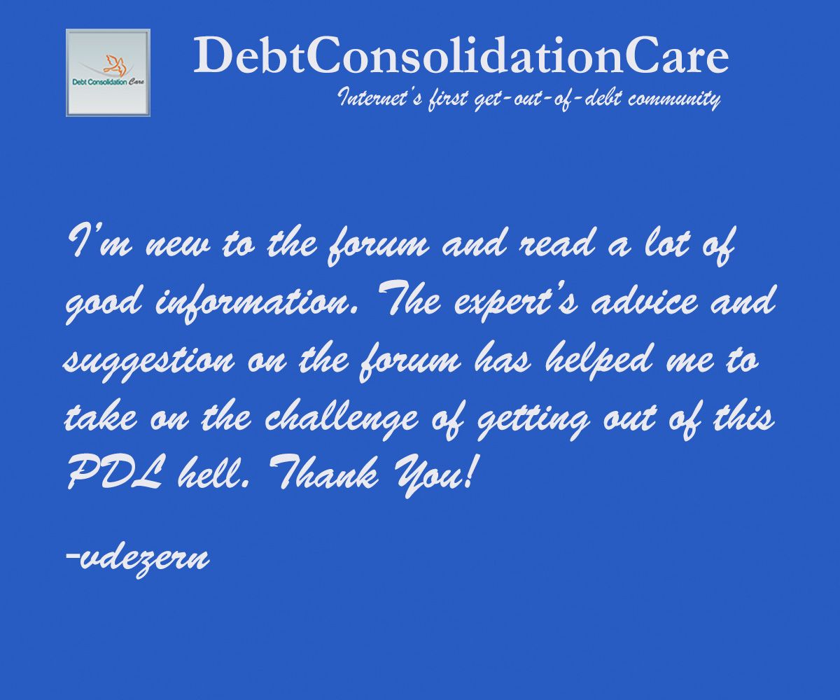 It's no more a herculean task to get out of debt with DebtCC community. http://www.debtconsolidationcare.com/paydayloan/nc-usfastcash.html