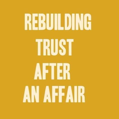 Rebuilding trust after cheating