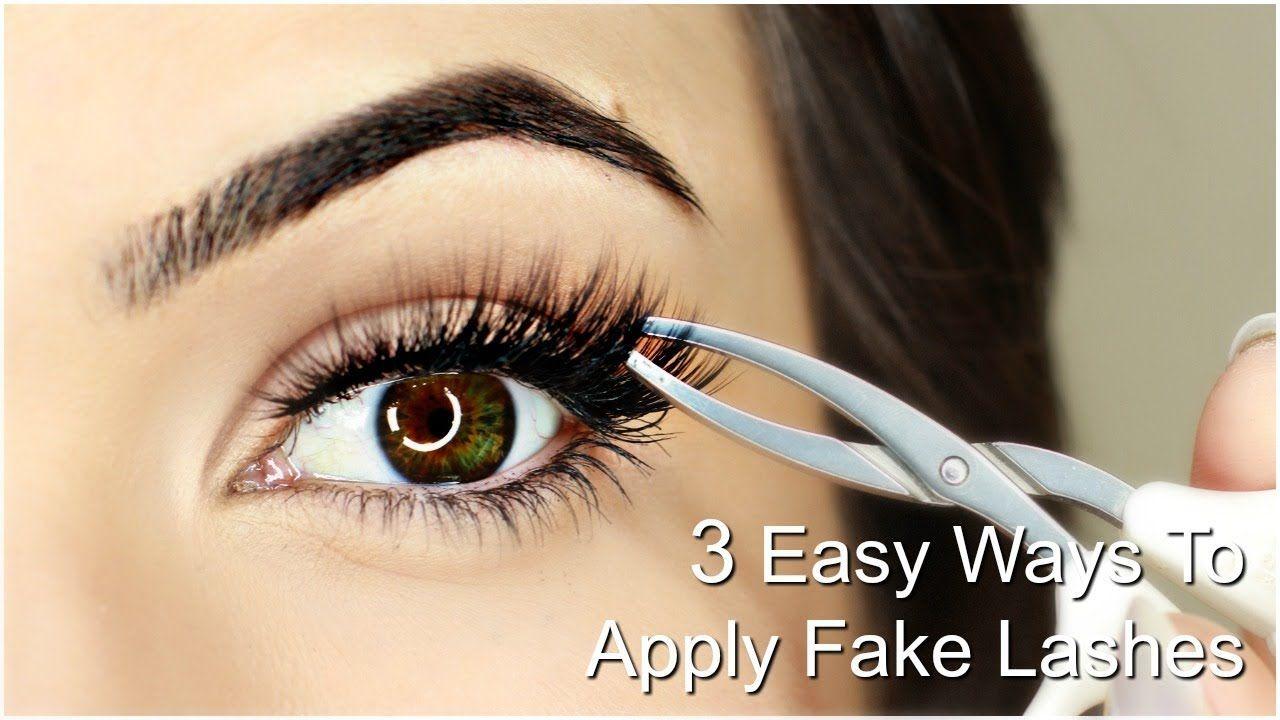 How To Apply False Eyelashes For Beginners | 3 EASY WAYS ...