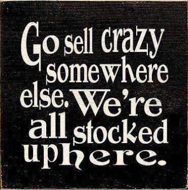 Go Sell Crazy Somewhere