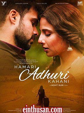 Hamari Adhuri Kahani 2015 Hindi Movie Online In Ultra Hd Einthusan 2015 Bluray Ultra Hd Engl Full Movies Online Free Free Movies Online Hindi Movies Online