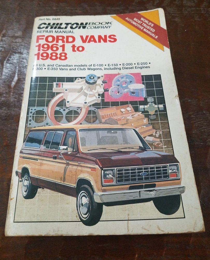 Chilton Ford Vans 1961 to 1988 Vans Repair Manual