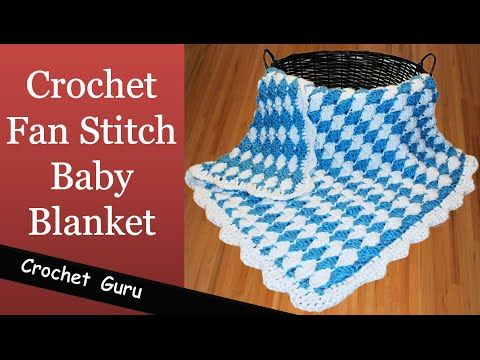 Crochet A Cuddly Baby Blanket With The Simple Fan Stitch Pinterest
