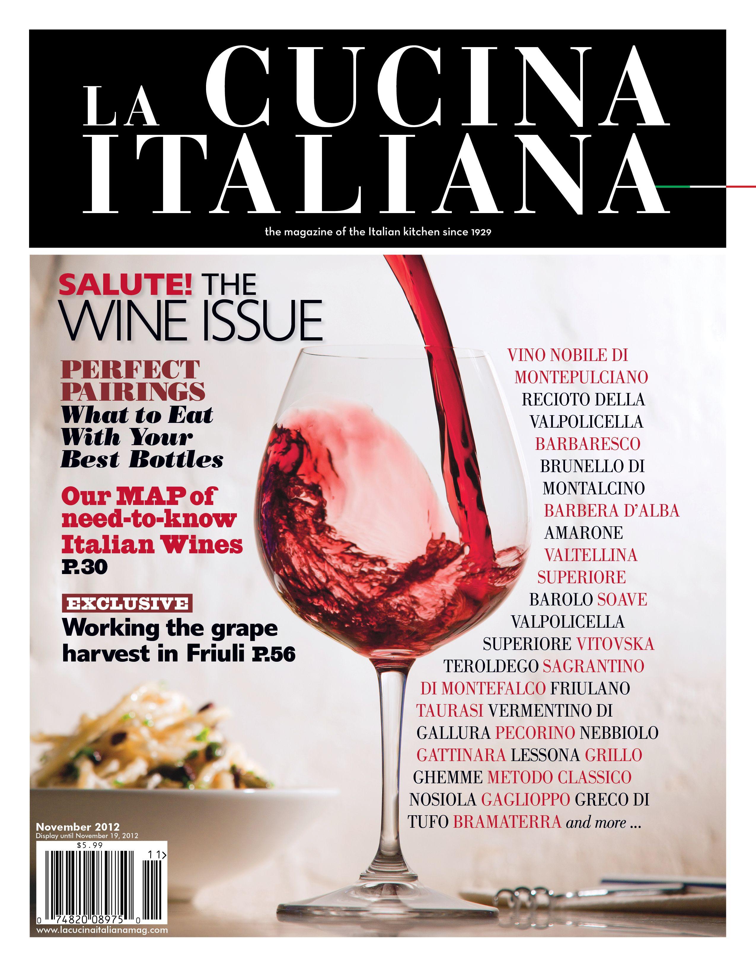November Wine Issue One Of My Favorite Magazines Italian Wine Best Italian Wines Cooking Magazines