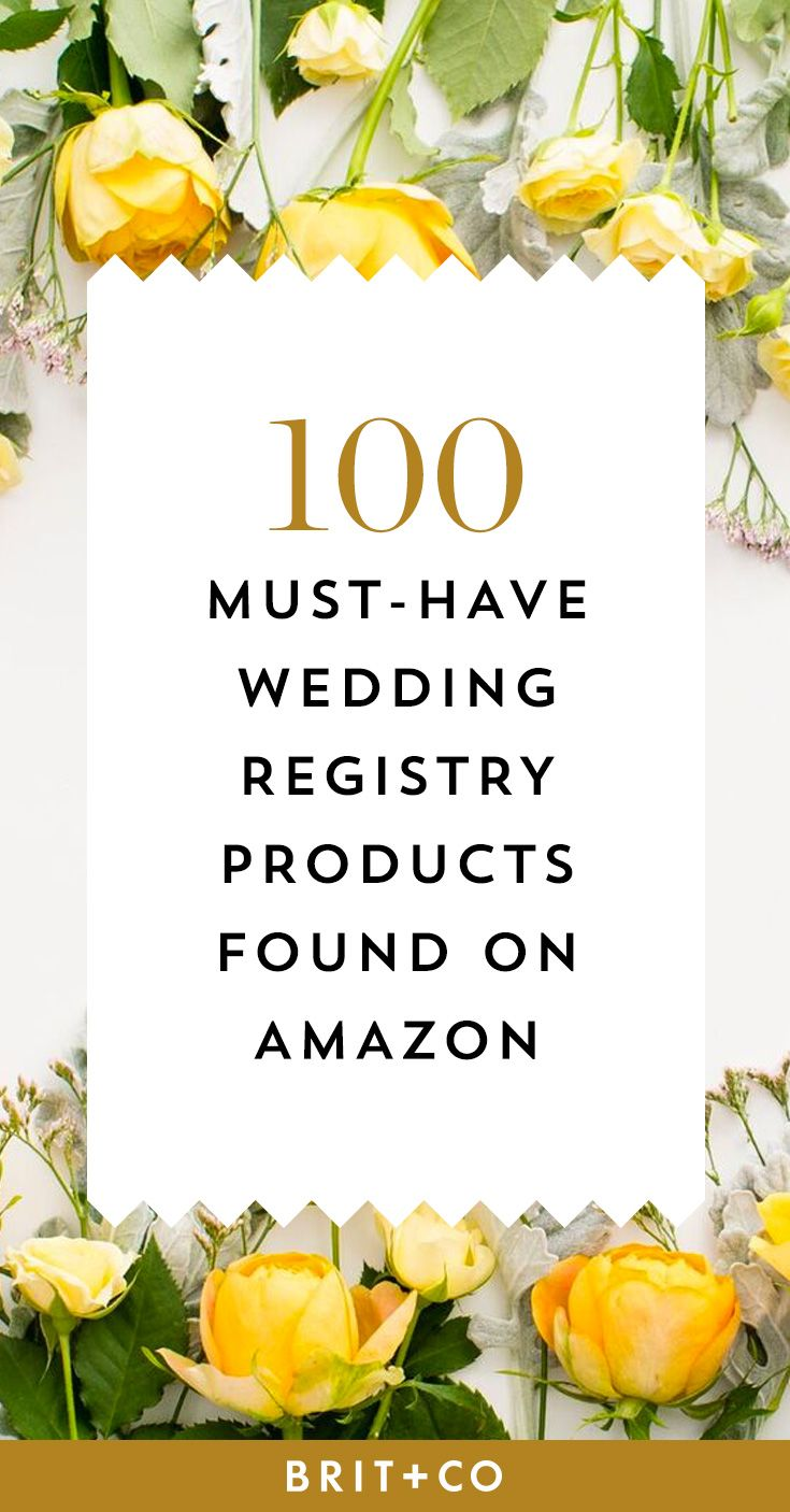 The Top 100 Wedding Registry Products On Amazon Amazon Wedding Registry Top Wedding Registry Items Wedding Registry Checklist