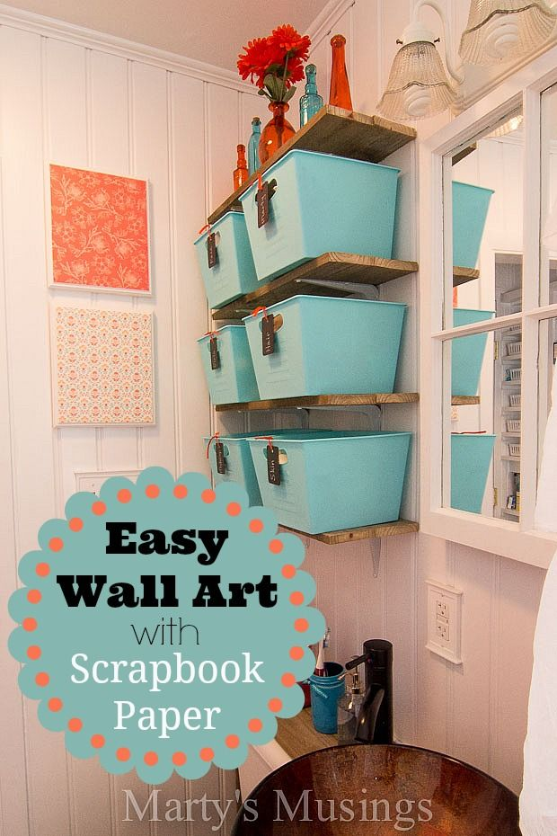 Easy Wall Art With Scrapbook Paper Use The Supplies You Have On Hand To Make