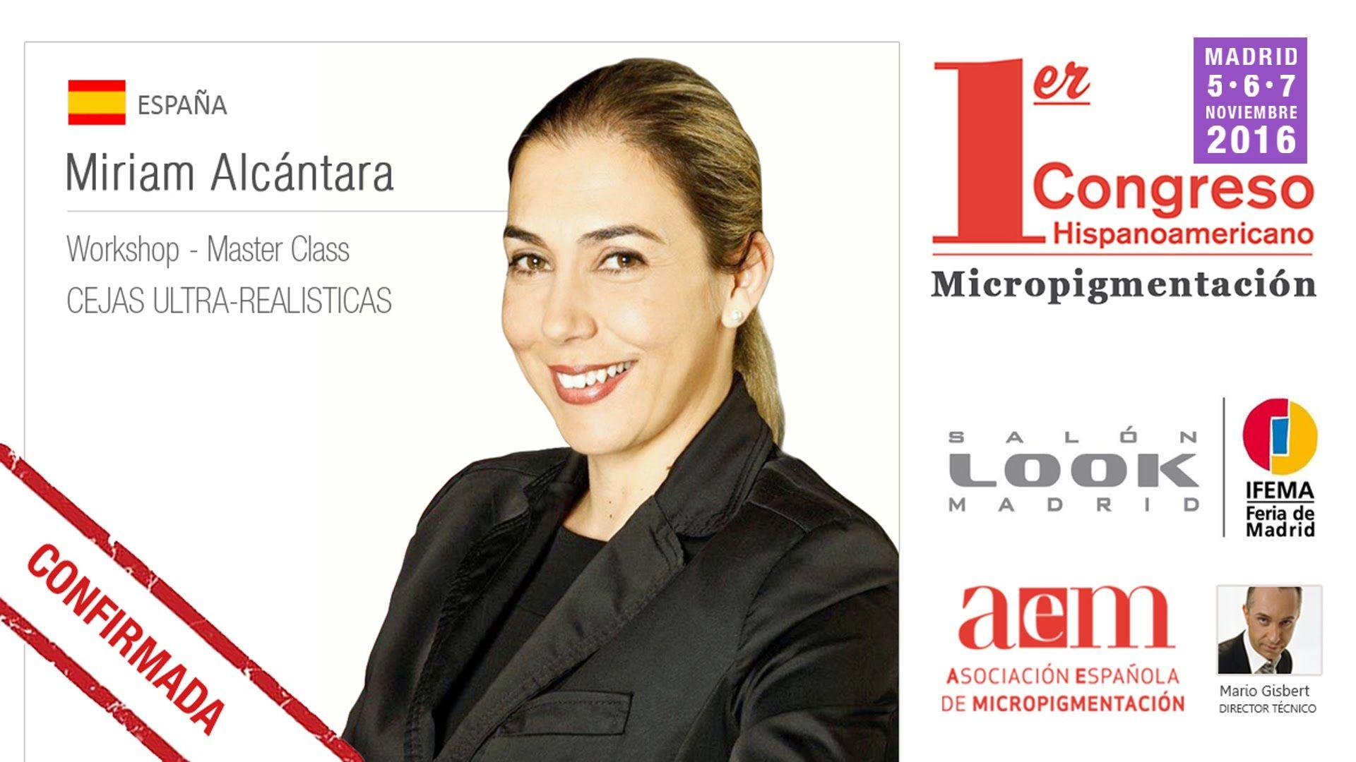 Miriam Alcántara - Congreso Hispanoamericano Micropigmentación - Salón L...