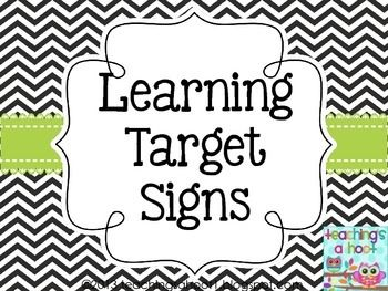 A Free Set Of Learning Target Signs To Use In Your Classroom That Coordinate With My Chevron Decor Items 2 Headers 21 Are Included