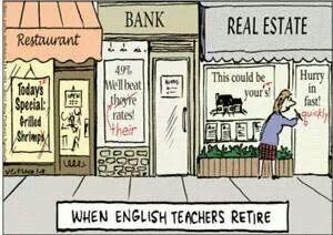 Retired Teacher English Teacher Humor Teacher Humor English Teacher