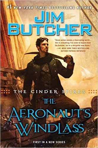 Title:  The Aeronaut's Windlass Author: Jim Butcher Published: 29 September, 2015 Pages: 630 Genre: Science Fiction/Fantasy: Steampunk Fantasy Series: The Cinder Spires, Volume One Kid Friendly Rat...
