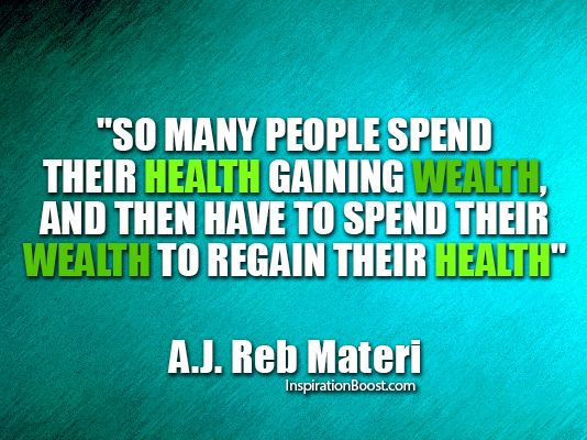 Health And Wealth Quotes Inspiration Boost Inspiration Boost Health Quotes Inspirational Health Is Wealth Quotes Health Quotes
