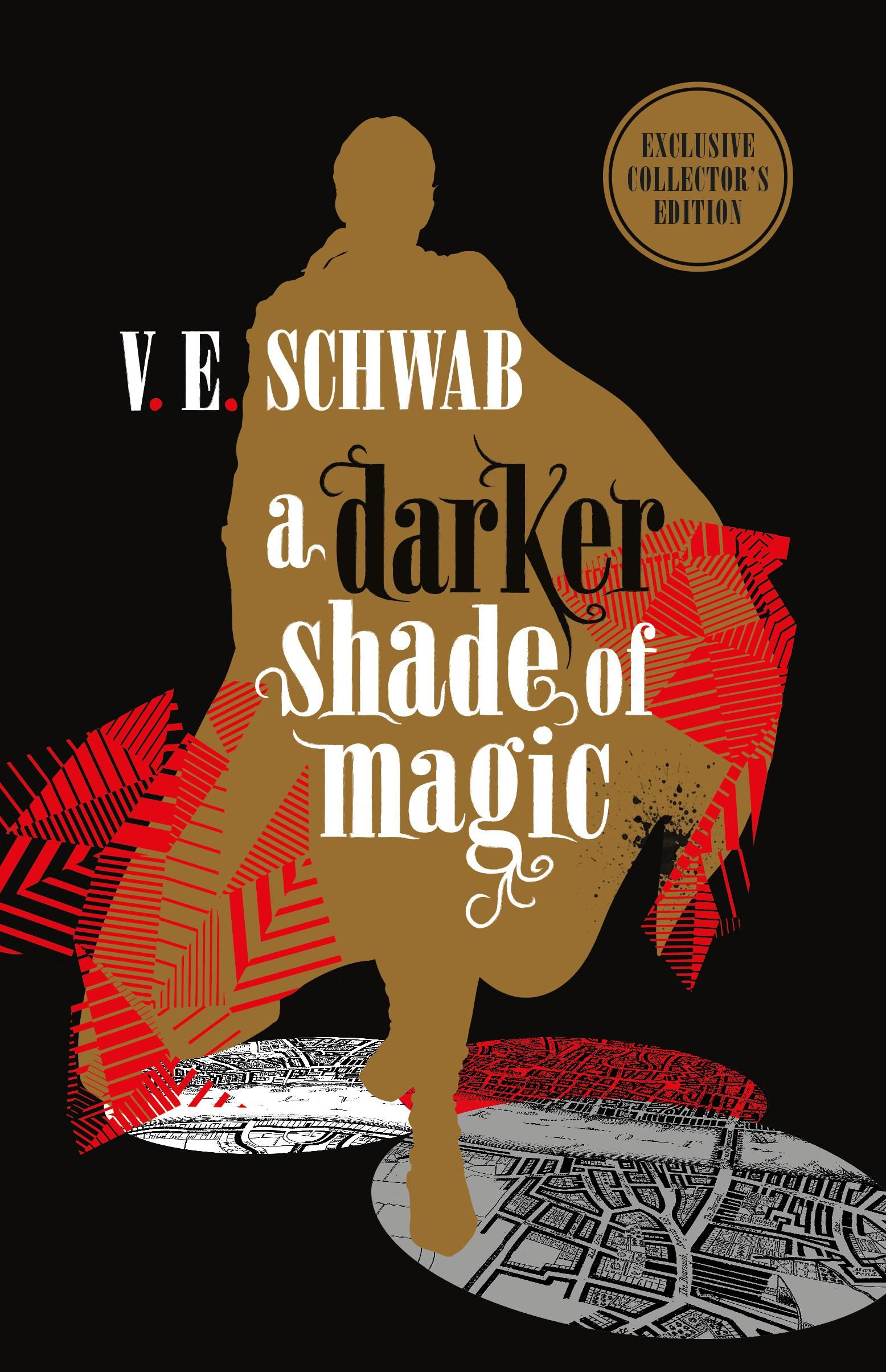 Announcing A Darker Shade Of Magic Collector S Edition By V E