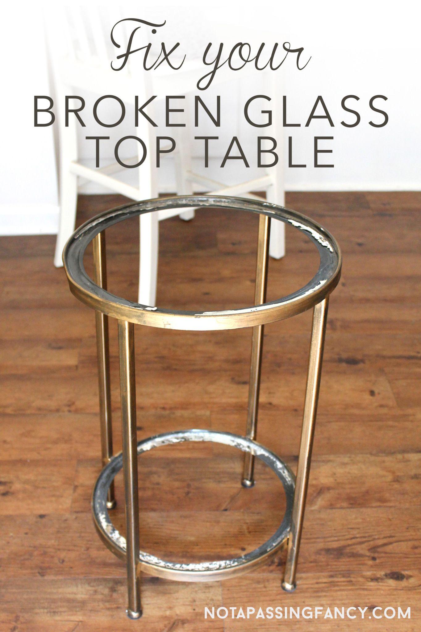 Broken glass top table not a passing fancy glass top