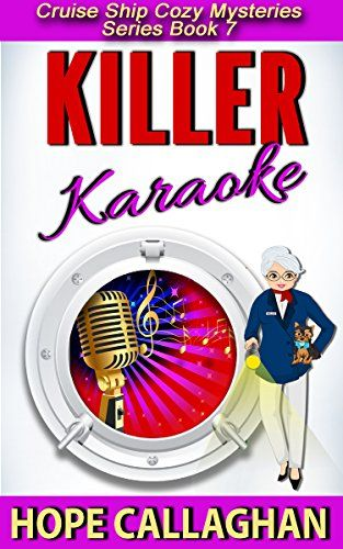 Killer Karaoke Cruise Ship Christian Cozy Mysteries Series Book - Christian cruise ships
