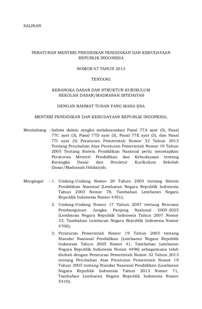 Pin Di 01 Permendikbud Nomor 67 Tahun 2013 Tentang Kerangka Dasar Dan Struktur Kurikulum Sd Mi