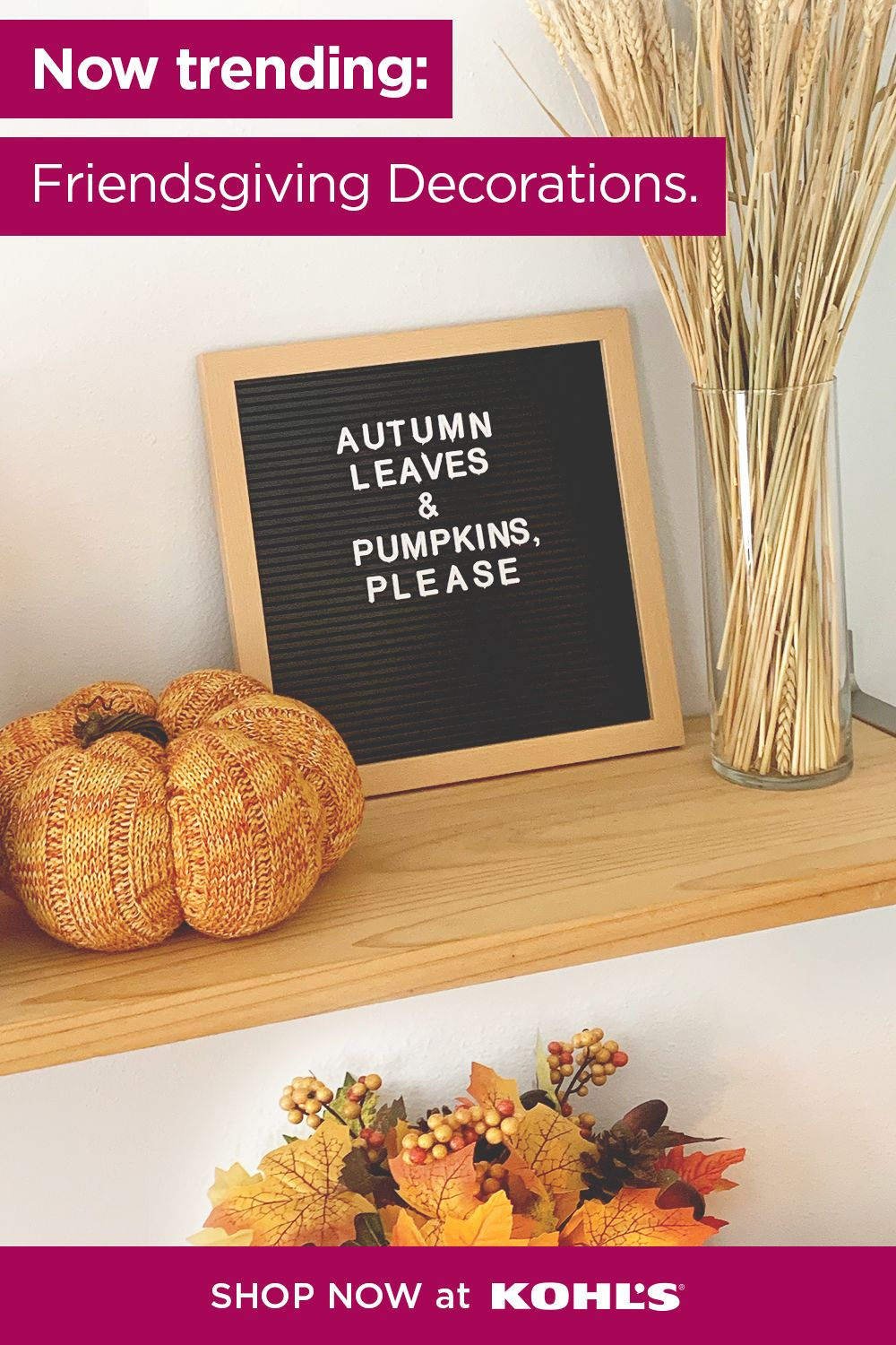Find Friendsgiving Decor And More At Kohl S In 2020 Friendsgiving Decorations Fall Decor Diy Thanksgiving Inspiration