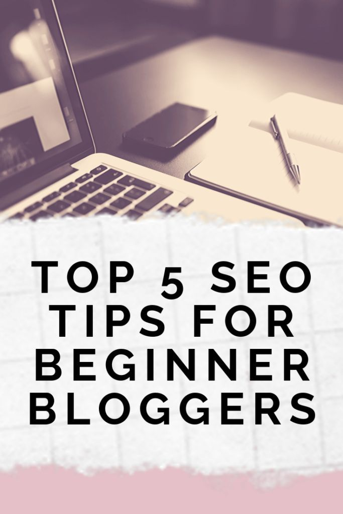 Top 5 SEO Tips For Beginner Bloggers SEO Doesnt Have To Be Hard Check out my Top 5 SEO Tips For Beginner Bloggers and start driving traffic from Google today