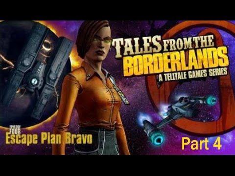 Tales From The Borderlands Walkthrough Episode 4 Escape Plan Bravo Part 4 Tales From The Borderlands Borderlands Escape Plan