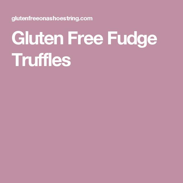 Gluten Free Fudge Truffles