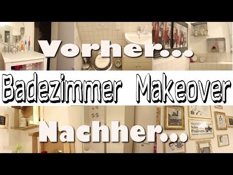 Badezimmer Makeover - aus alt mach neu - DIY - YouTube