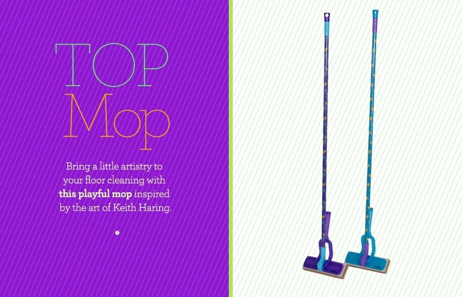 10 stylish cleaning tools. Honestly I don't care what the cleaning tool looks like but these look pretty cool.