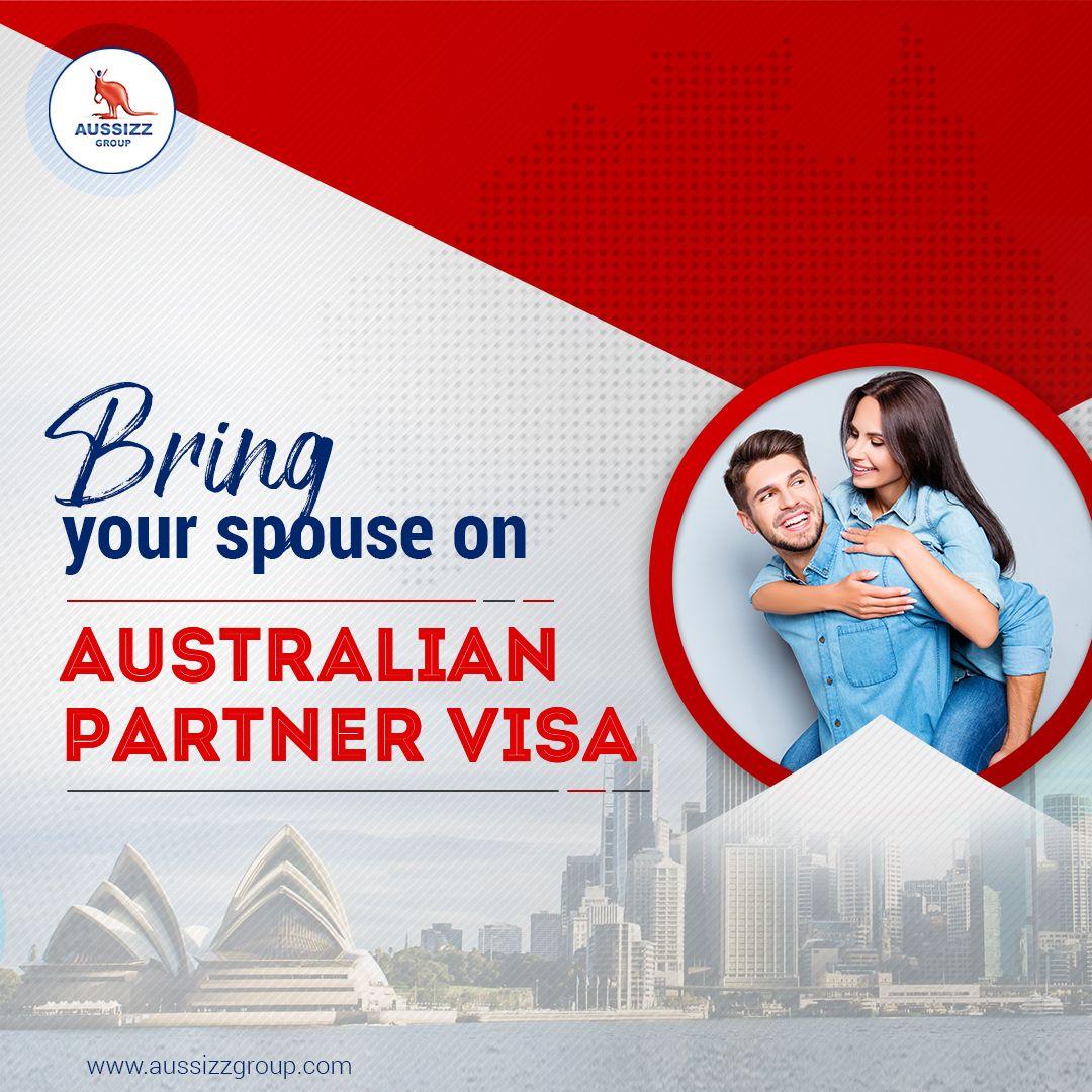 Bring your spouse on australian partner visa in 2020