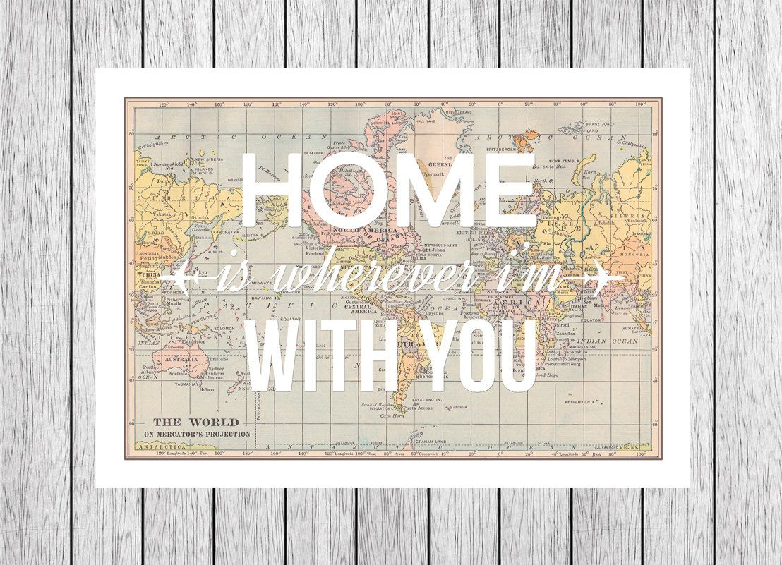 Home is wherever im with you map print world map poster love home is wherever im with you map print world map poster gumiabroncs Image collections