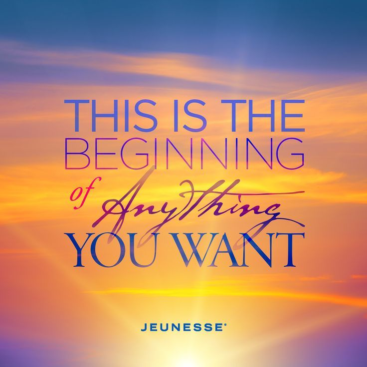 This Is The Beginning Of Anything You Want Unknown New Day Quotes Inspirational Quotes Monday Motivation