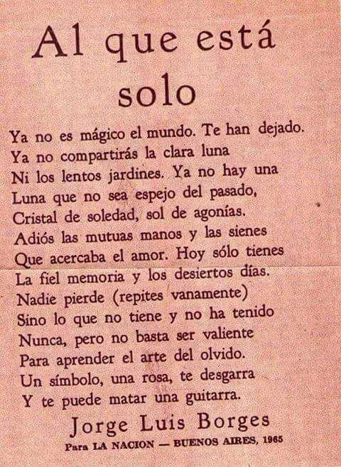 Jorge Luis Borges Al Que Esta Solo Frases Y Carteles Pinterest