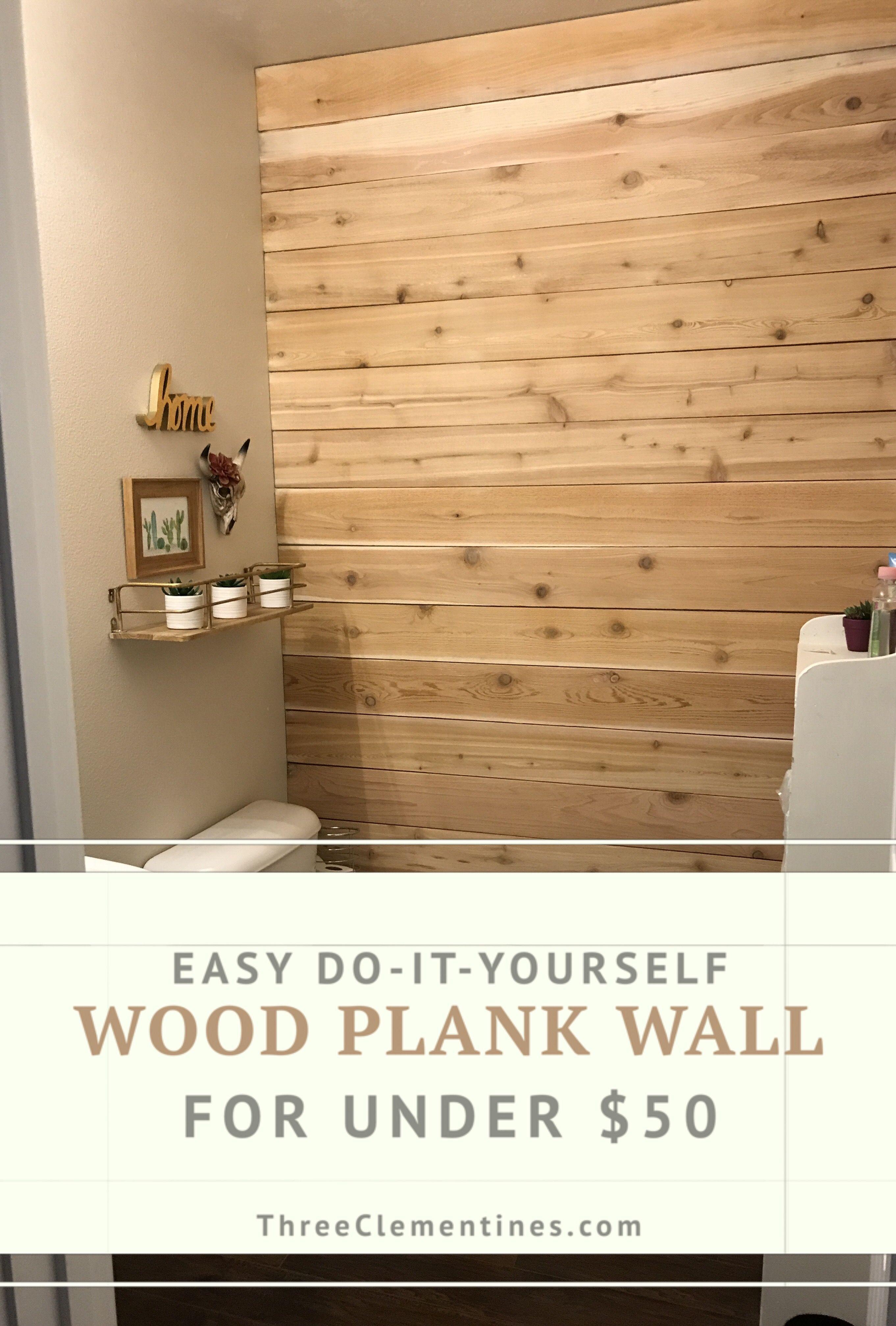 Diy Wood Plank Wall On A Budget Three Clementines Plank Walls Diy Wood Wall Diy Plank Wall