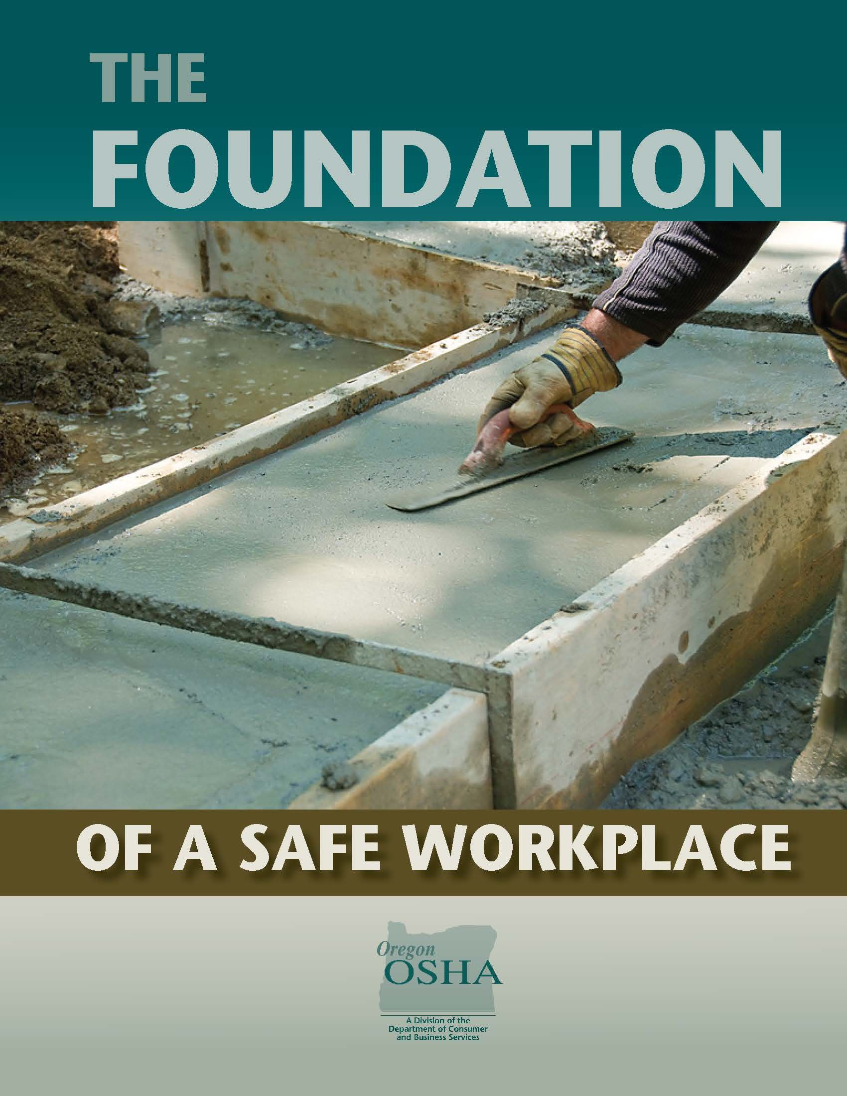 Foundation of a safe workplace by the oregon occupational