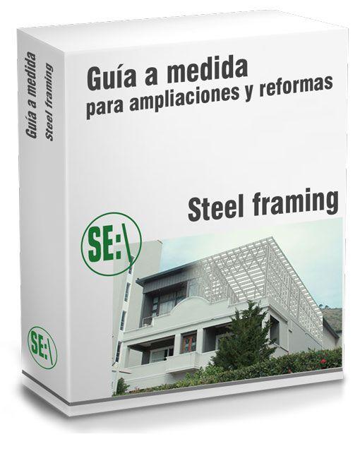 Guía paso a paso steel framing para ampliaciones y reformas en ...