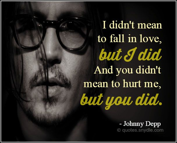 Johnny Depp Quotes About Love Unique Johnny Depp  Johnny  Pinterest  Johnny Depp